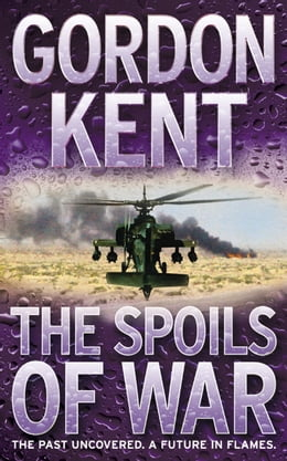 Book The Spoils of War by Gordon Kent