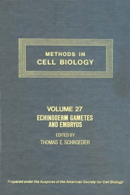 Book Echinoderm Gametes and Embryos by Schroeder, Thomas E.