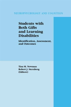 Students with Both Gifts and Learning Disabilities: Identification, Assessment, and Outcomes