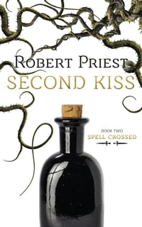 Second Kiss: Spell Crossed