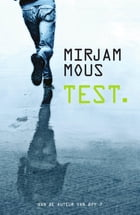Test. by Mirjam Mous