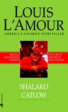 Shalako and Catlow (2-Book Bundle) by Louis L'Amour