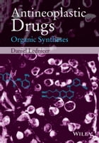 Antineoplastic Drugs: Organic Syntheses