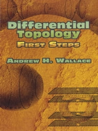 Differential Topology: First Steps