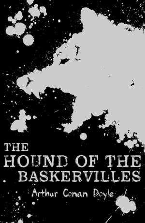 Scholastic Classics: The Hound of the Baskervilles