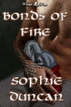 Bonds of Fire by Sophie Duncan