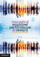Managing Employee Performance and Reward: Concepts, Practices, Strategies