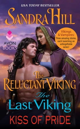 Book Vikings and Vampires: The Reluctant Viking, The Last Viking and Kiss of Pride by Sandra Hill