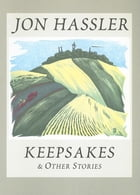 Keepsakes & Other Stories by Jon Hassler