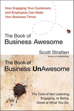 Book The Book of Business Awesome / The Book of Business UnAwesome by Scott Stratten