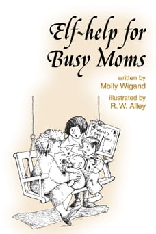 Elf-help for Busy Moms