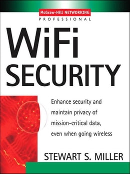 Book Wi-Fi Security by Miller, Stewart