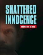 SHATTERED INNOCENCE by Ira Cates