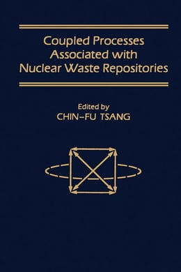 Book Coupled Processes Associated with Nuclear Waste Repositories by Tsang, Chin-Fu