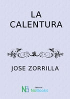 La calentura by Jose Zorrilla