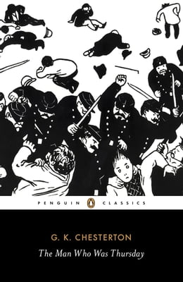 Book The Man Who Was Thursday: A Nightmare by G. K. Chesterton