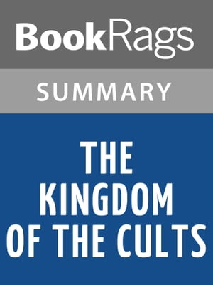 The Kingdom of the Cults by Walter Martin | Summary & Study Guide