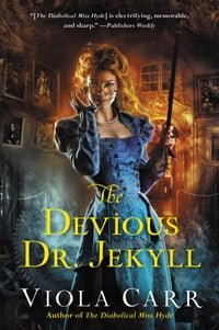 The Devious Dr. Jekyll: An Electric Empire Novel