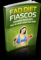 Fad Diet Fiasco by Anonymous