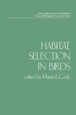 Book Habitat Selection in Birds by Cody, Martin L.