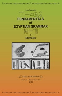 Fundamentals of Egyptian Grammar, I: Elements