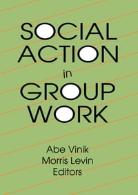 Social Action in Group Work