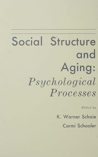 Social Structure and Aging: Psychological Processes