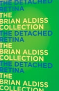 9780007482313 - Brian Aldiss: The Detached Retina - Buch