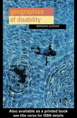 Book Geographies of Disability by Gleeson, Brendan