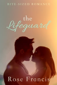 The Lifeguard: A BWWM Novelette