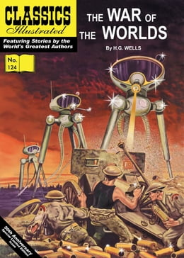 Book War of the Worlds - Classics Illustrated #124 by H. G. Wells