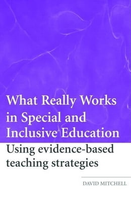 Book What Really Works in Special and Inclusive Education by Mitchell, David