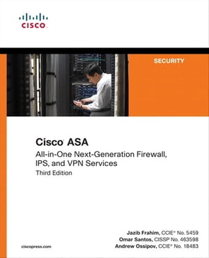 Cisco ASA All-in-one Next-Generation Firewall,  IPS,  and VPN Services