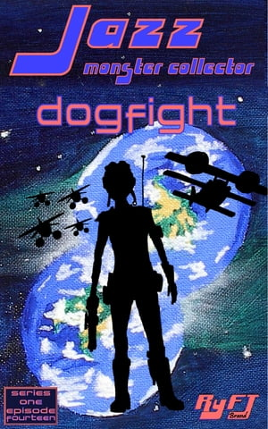Jazz: Monster Collector In: Dogfight (Season 1, Episode 14)