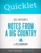 Quicklet on Bill Bryson's Notes from a Big Country by Peg Robinson