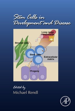 Book Stem Cells in Development and Disease by Michael Rendl