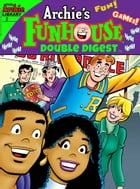 Archie's Funhouse Double Digest #2 by Archie Superstars