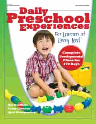 Daily Preschool Experiences: For Learners at Every Level