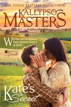 Kate's Secret (Bluegrass Spirits #2) by Kallypso Masters
