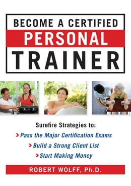 Book Become a Certified Personal Trainer (H/C) by Robert Wolff