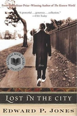Book Lost in the City by Edward P. Jones