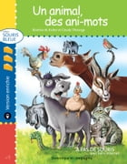 Un animal, des ani-mots - version enrichie by Claude Thivierge