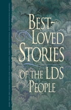 Best Loved Stories of the LDS People, vol. 1: Vol. 1
