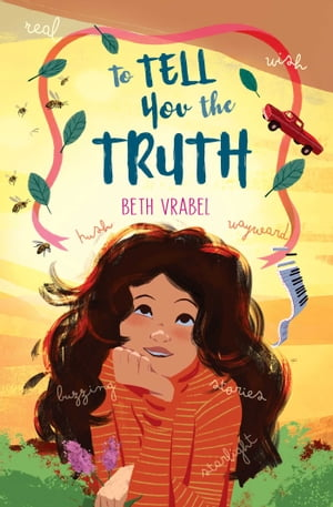 To Tell You the Truth by Beth Vrabel