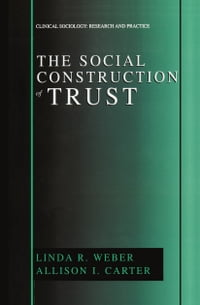 The Social Construction of Trust