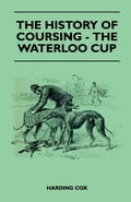 The History Of Coursing - The Waterloo Cup c7da4edf-05d0-492c-a47b-24c5a06e0746