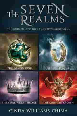 The Seven Realms: The Complete Series: Collecting The Demon King, The Exiled Queen, The Gray Wolf Throne, and The Crimson Crown
