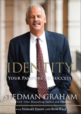 Book Identity: Your Passport to Success by Stedman Graham