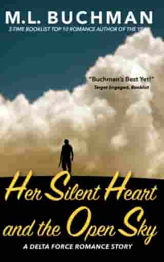 Her Silent Heart and the Open Sky by M. L. Buchman