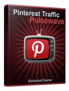Pinterest Traffic Pulsewave by Anonymous